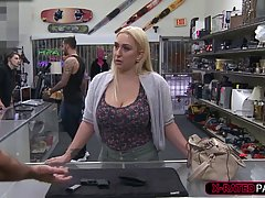 Busty blonde woman sucked a huge dick to get a discount, and...